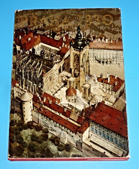 Praha 1830 - Model Antonína Langweila - Kubíček Alois - Praha 1830 ... dc25ecce9d