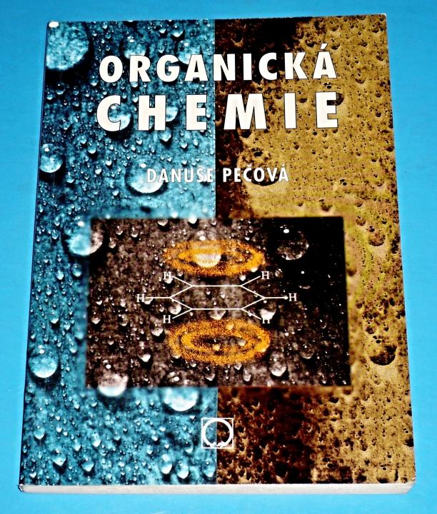 Organicka Chemie Pecova Danuse Organicka Chemie Pecova Danuse