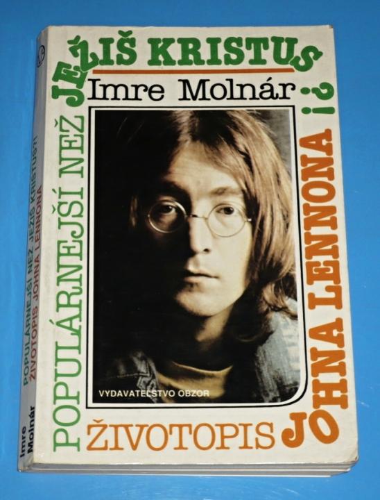 Popularnejsi Nez Jezis Kristus Zivotopis Johna Lennona Molnar